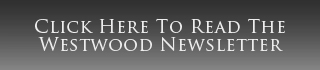 Click here to read the Westwood Newsletter